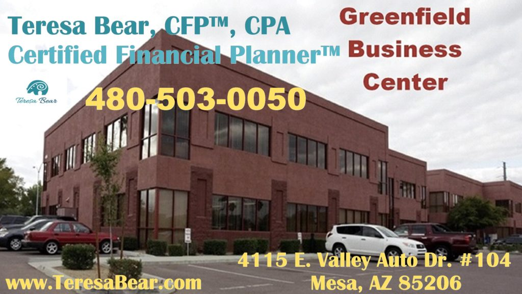 Gold Canyon Financial Planner 480-503-0050 www.TeresaBear.com